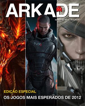 Revista Digital Arkade - Ed. Especial - Os jogos mais esperados de 2012!