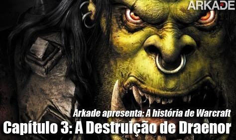 Arkade Apresenta: A história de Warcraft Capítulo 3