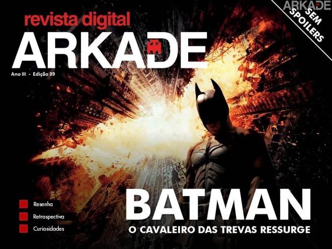Revista Arkade #39 - Batman: O Cavaleiro das Trevas Ressurge