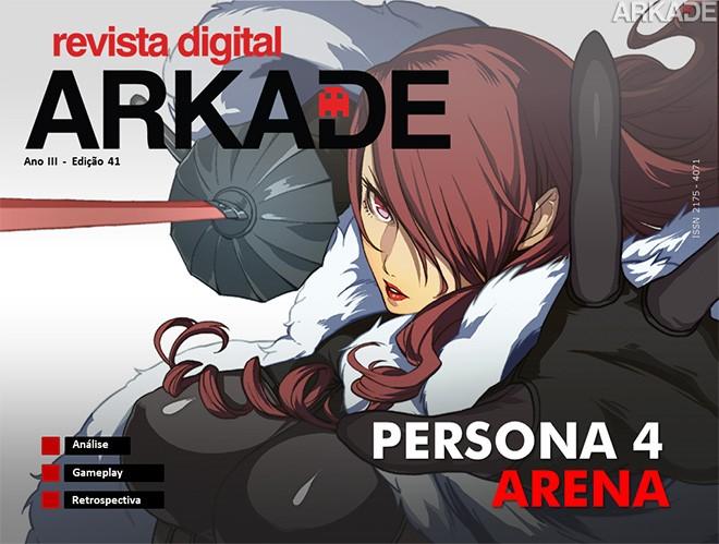 Revista Arkade #41 - Persona 4 Arena