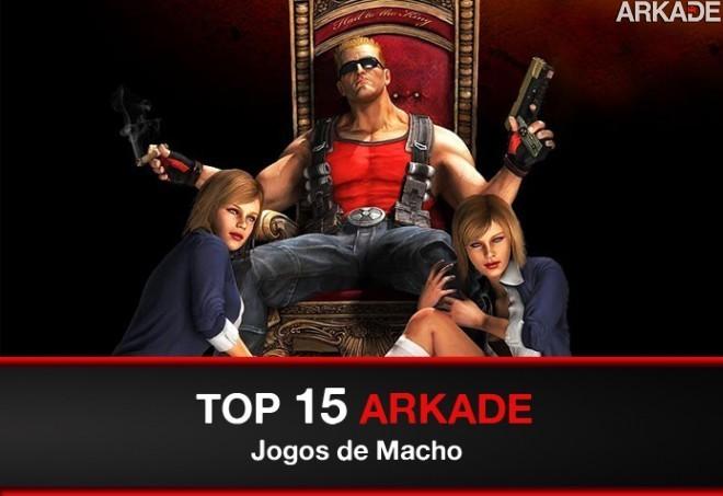 Top 15 Arkade: Jogos de Macho