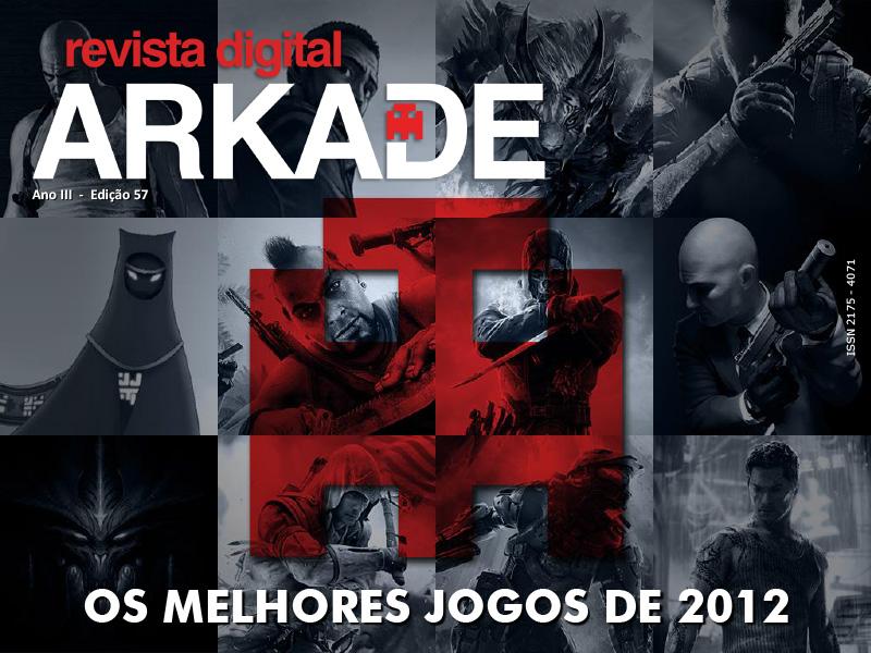 Revista Arkade #57 - Os melhores jogos de 2012