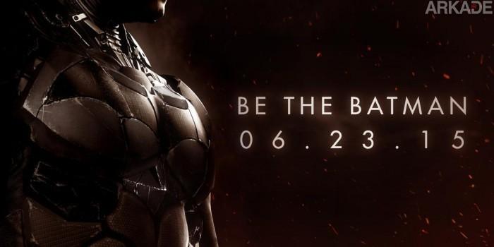 Batman: Arkham Knight é adiado novamente, mas pelo menos ganhou um novo trailer