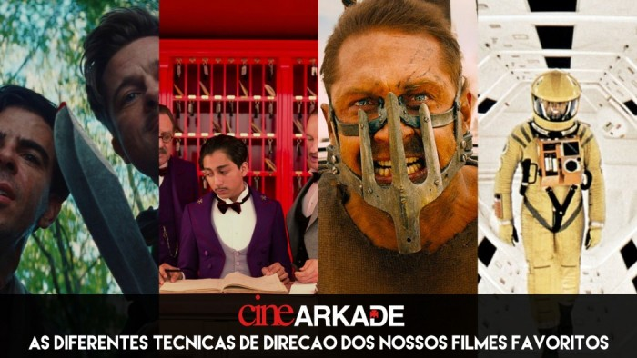 Cine Arkade: As diferentes técnicas de direção dos nossos filmes favoritos