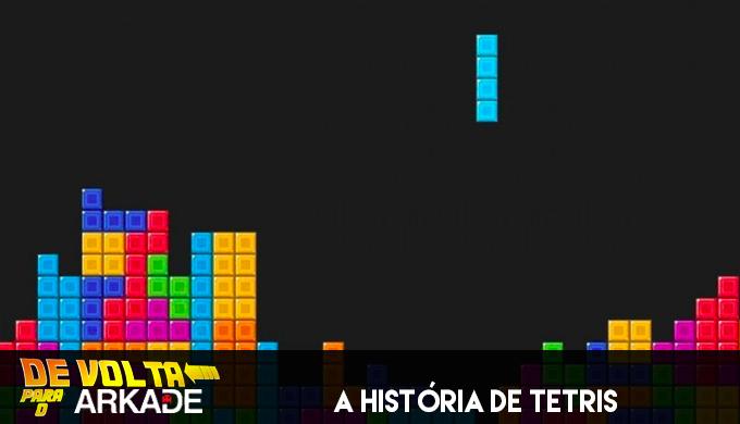 De Volta Para o Arkade: Bloco a bloco, a história de Tetris