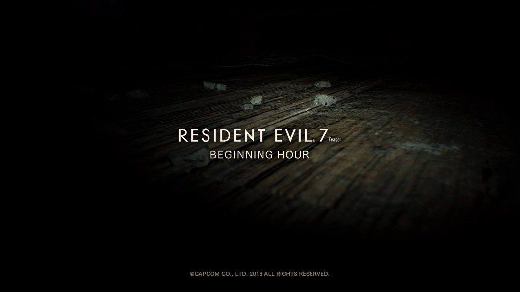 E3 2016: Jogamos a demo Resident Evil VII: The Beginning Hour, confira aí nossas impressões!