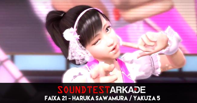 Sound Test Arkade Faixa 21 - Haruka Sawamura - Yakuza 5