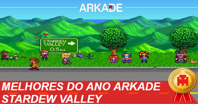 Melhores Jogos do Ano Arkade 2016: Stardew Valley