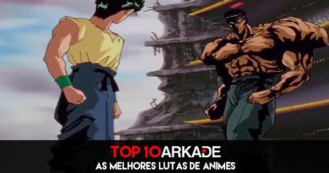 Top 10 Arkade Gamer Club: As melhores lutas de anime de todos os tempos