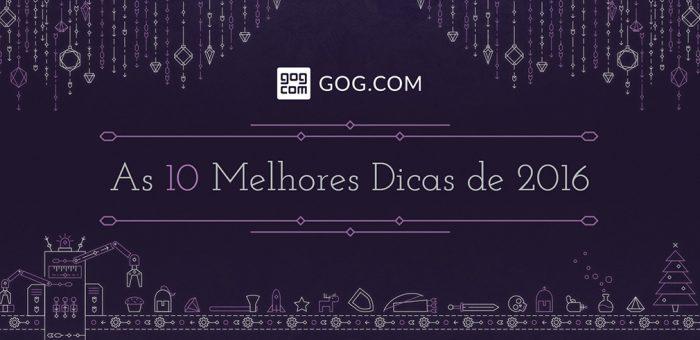 A GOG dá tchau para 2016 com 10 grandes lançamentos do ano em oferta