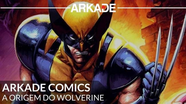 Arkade Comics - A origem do Wolverine