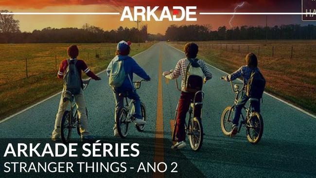 Arkade Séries - Stranger Things volta a surpreender com o enredo como personagem principal!