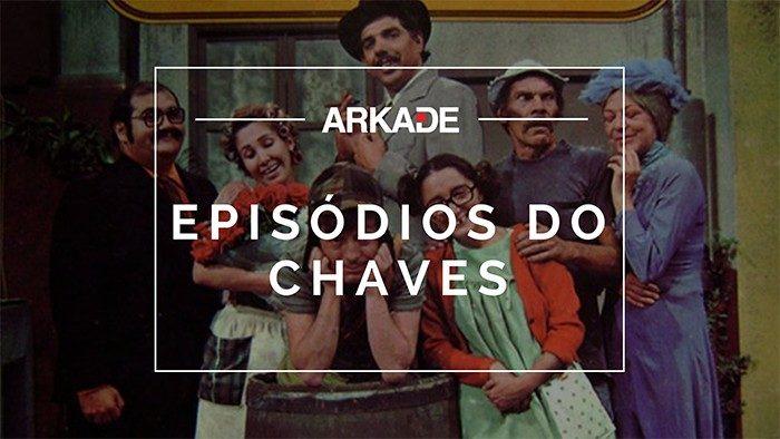 Top 10 Arkade - Os melhores episódios do Chaves