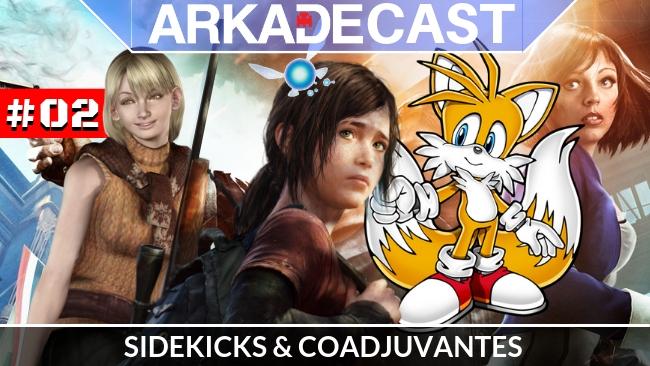 Arkade Cast #02: os melhores (e piores) sidekicks do mundo dos games