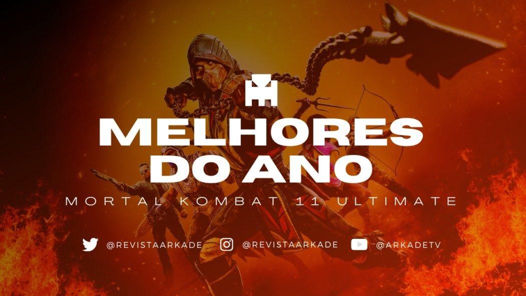 Melhores do Ano Arkade 2020: Mortal Kombat 11 Ultimate