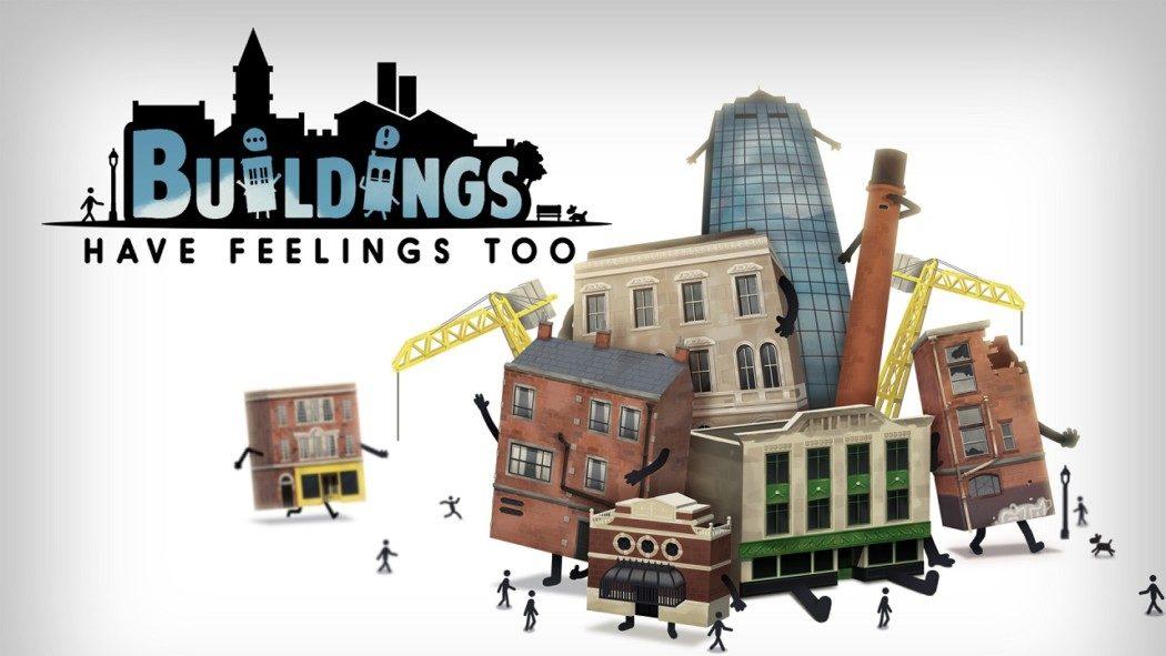 """Análise Arkade - Lide com o """"sentimento"""" de edifícios em Buildings Have Feelings Too!"""