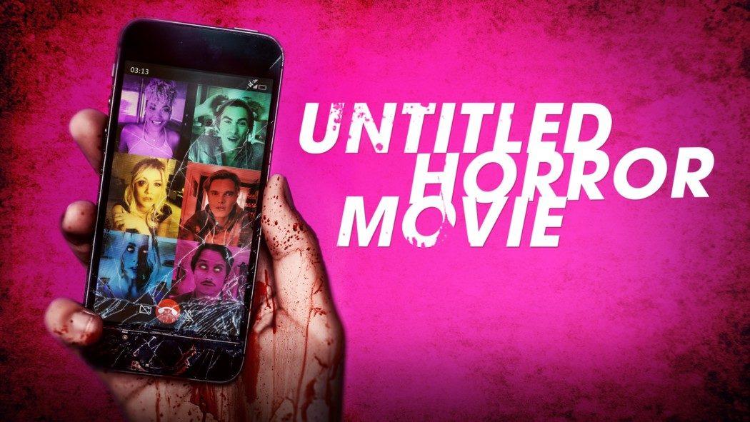 Untitled Horror Movie: conheça o filme que foi produzido de forma remota, durante a quarentena