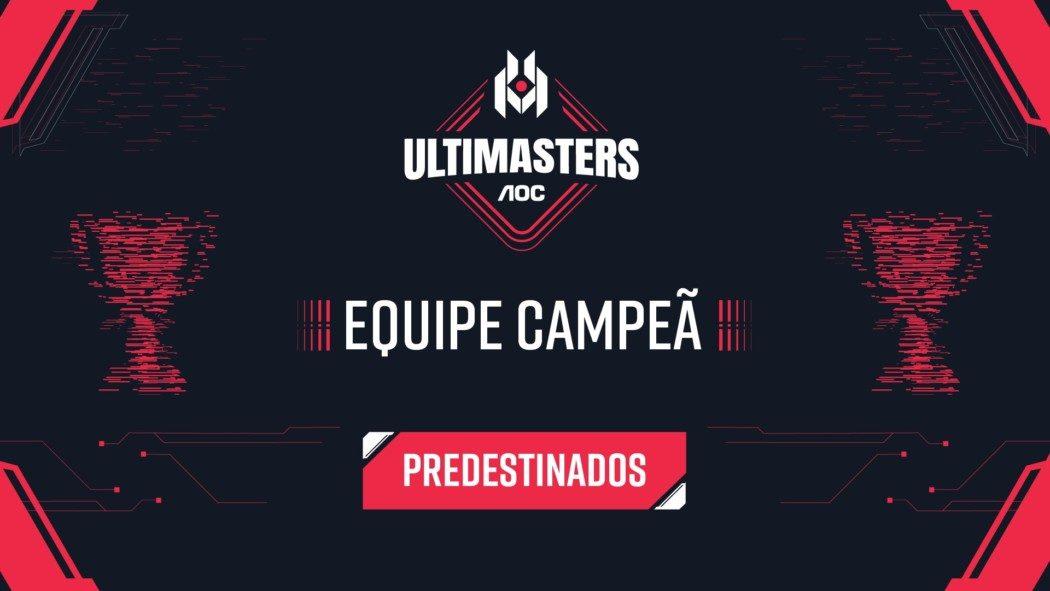 Ultimasters AOC – Predestinados é a grande campeã da segunda edição!