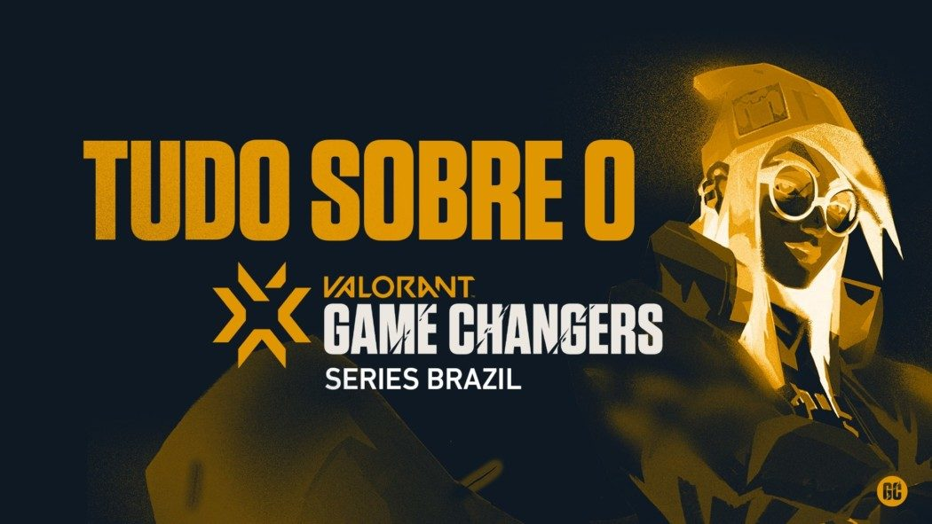 VCT Game Changers Series Brazil - Maior campeonato feminino de VALORANT tem nova edição anunciada!